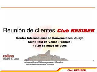 Reunión de clientes  Club RESIBER