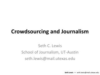 Crowdsourcing and Journalism