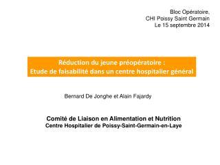 Réduction du jeune préopératoire: Etude de faisabilité dans un centre hospitalier général