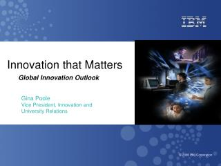 Innovation that Matters  Global Innovation Outlook