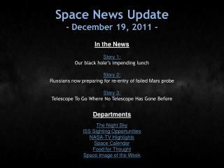 Space News Update - December 19, 2011 -