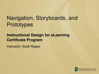 Navigation, Storyboards, and Prototypes