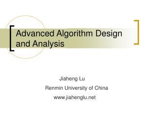 Advanced Algorithm Design and Analysis