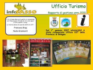 Ufficio Turismo Rapporto di gestione anno 2010