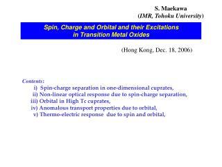 S. Maekawa IMR, Tohoku University