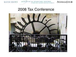 2008 Tax Conference