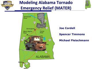 Modeling Alabama Tornado Emergency Relief (MATER)