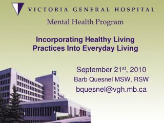 Mental Health Program Incorporating Healthy Living Practices Into Everyday Living