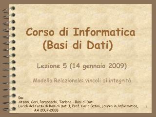 Corso di Informatica (Basi di Dati)