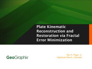 Plate Kinematic Reconstruction and Restoration via Fractal Error Minimization