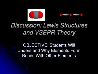 Discussion: Lewis Structures and VSEPR Theory