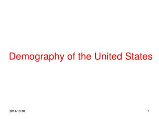 Demography of the United States