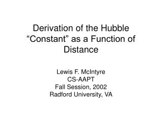 "Derivation of the Hubble ""Constant"" as a Function of Distance"