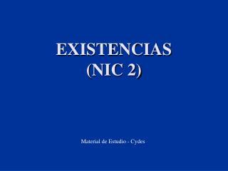 EXISTENCIAS NIC 2