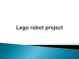 Lego robot project