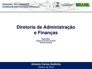 Antonio Carlos Godinho Diretor da Diraf