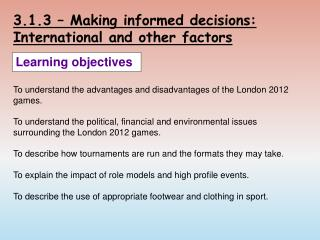 3.1.3 – Making informed decisions: International and other factors