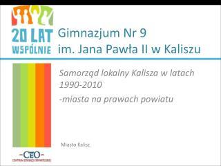 Gimnazjum Nr 9 im. Jana Pawła II w Kaliszu