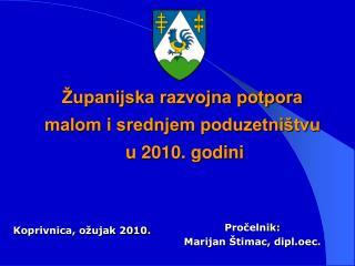 Pročelnik:  Marijan Štimac, dipl.oec.