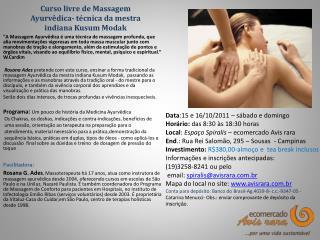 Curso livre de Massagem  Ayurvêdica - técnica da mestra indiana  Kusum Modak