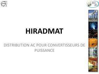 HIRADMAT
