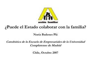 Introducción Familia y Sector Público El diseño de política públicas de familia