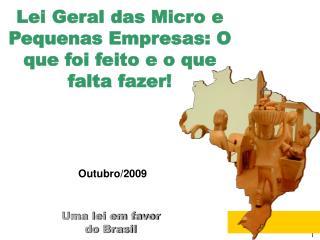 Uma lei em favor  do Brasil