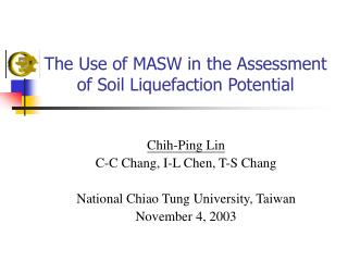 The Use of MASW in the Assessment of Soil Liquefaction Potential