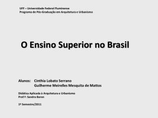 O Ensino Superior no Brasil