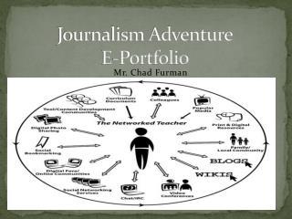 Journalism Adventure  E-Portfolio