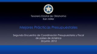 Mejores Prácticas Presupuestales Segundo Encuentro de Coordinación Presupuestaria y Fiscal