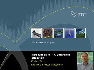 Introduction to PTC Software in Education