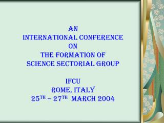 INTERNATiONAL CONFERENCE ON THE FORMATION OF