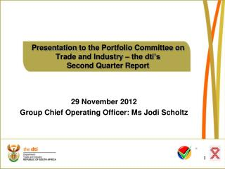 Presentation  to the Portfolio Committee on Trade and Industry – the  dti's Second Quarter Report