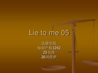 Lie to me 05