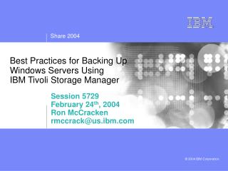 Best Practices for Backing Up  Windows Servers Using  IBM Tivoli Storage Manager