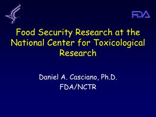 Food Security Research at the National Center for Toxicological Research