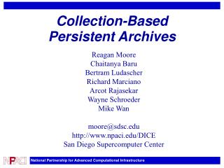 Collection-Based Persistent Archives