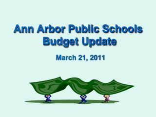 Ann Arbor Public Schools  Budget Update