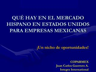 COPARMEX  Juan Carlos Guerrero A. Integra International