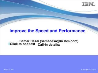 Improve the Speed and Performance