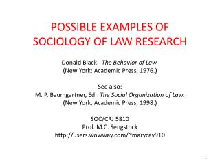 POSSIBLE EXAMPLES OF  SOCIOLOGY OF LAW RESEARCH