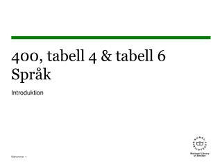 400, tabell 4 & tabell 6 Språk