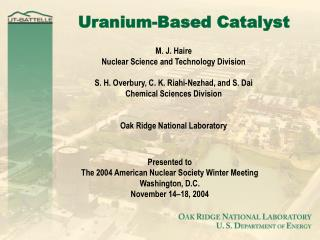 Uranium-Based Catalyst