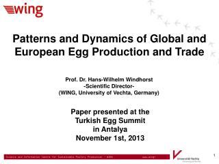 Prof. Dr. Hans-Wilhelm Windhorst -Scientific Director- (WING, University of Vechta, Germany)