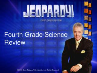 Fourth Grade Science Review