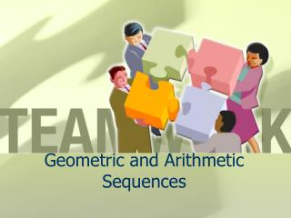 Geometric and Arithmetic Sequences