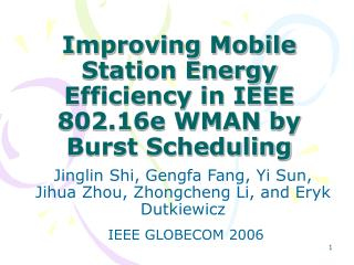 Improving Mobile Station Energy Efficiency in IEEE 802.16e WMAN by Burst Scheduling