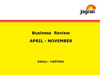 Business  Review APRIL - NOVEMBER