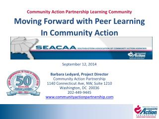 Community Action Partnership Learning Community Moving Forward with Peer Learning